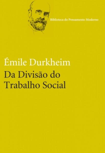 Capa de Da divisão do trabalho social - Emile Durkheim
