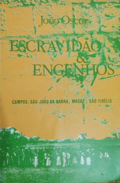 Capa de Escravidão & Engenhos - João Oscar