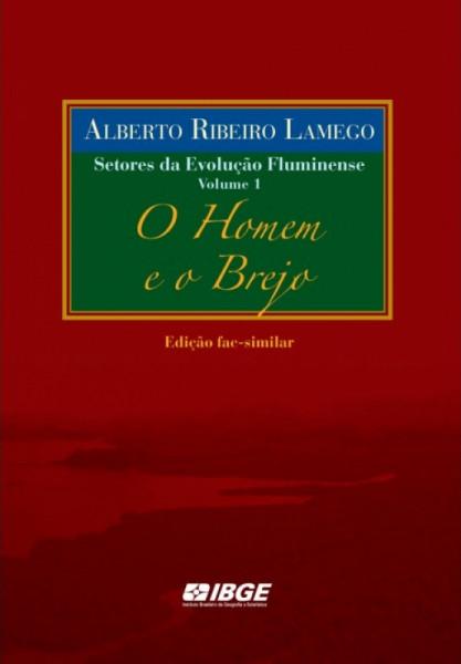 Capa de O Homem e o Brejo - Alberto Ribeiro Lamego