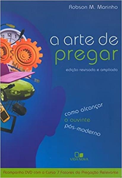 Capa de A arte de pregar - Robson M. Marinho