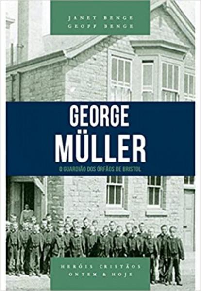 Capa de George Müller - Janet Benge; Geoff Benge