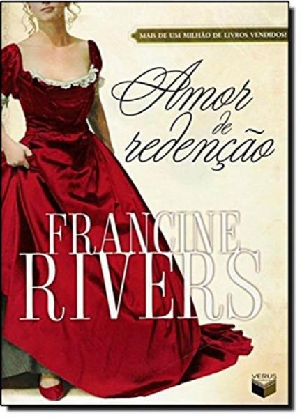 Capa de Amor de redenção - Francine Rivers