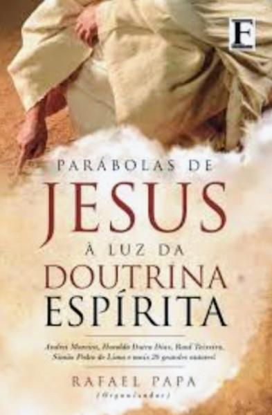 Capa de Parábolas de Jesus à Luz da Doutrina Espírita - Rafael Papa