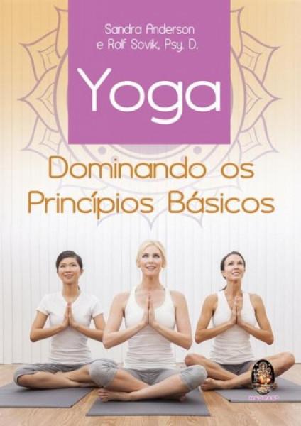 Capa de Yoga Dominando os Princípio Básicos -