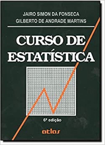 Capa de Curso de estatística - Jairo Simon da Fonseca; Gilberto de Andrade Martins