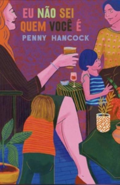 Capa de Eu não sei quem é você - Penny Hancock