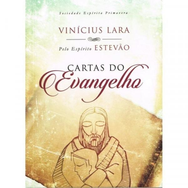 Capa de Cartas do Evangelho - Vinícius Lara pelo Espírito Estevão