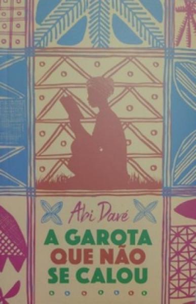 Capa de A garota que não se calou - Abi Daré