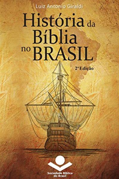 Capa de História da Bíblia no Brasil - Luiz Antonio Giraldi