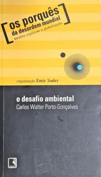 Capa de O desafio ambiental - Carlos Walter Porto-Gonçalves; Emir Sader (org.)