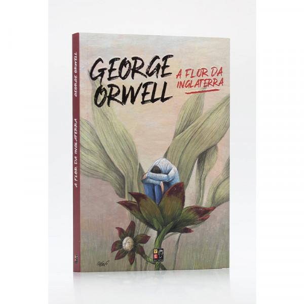 Capa de A flor da Inglaterra - George Orwell
