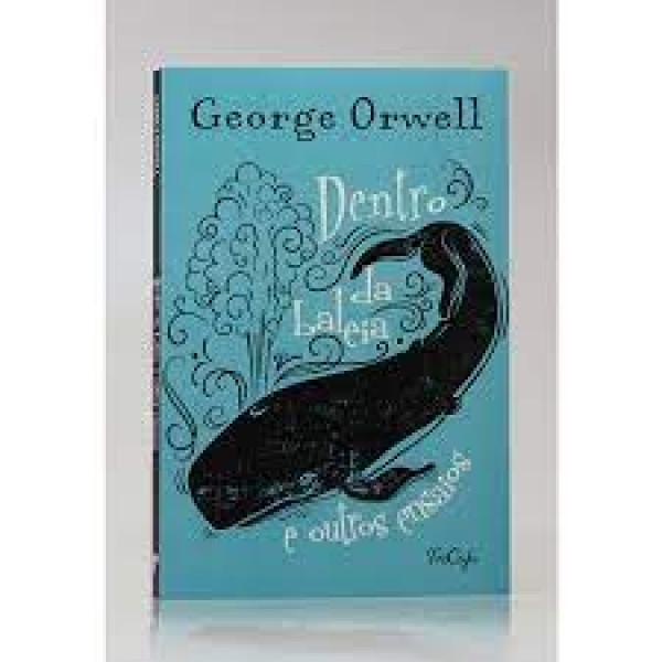 Capa de Dentro da baleia e outros ensaios - George Orwell
