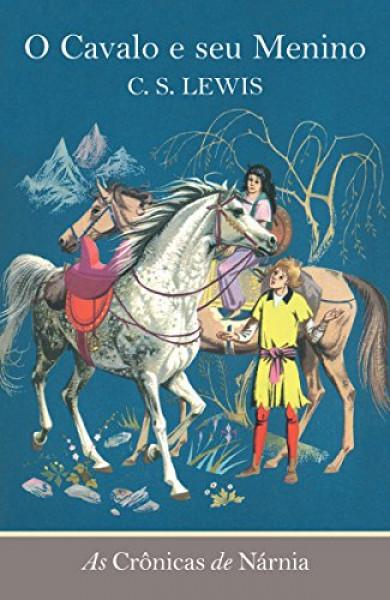 Capa de O cavalo e seu menino - C. S. Lewis