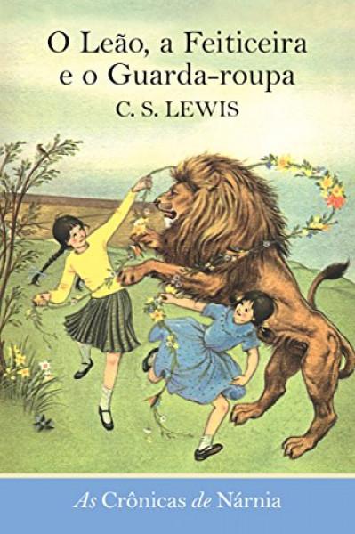 Capa de O leão, a feiticeira e o guarda-roupa - C. S. Lewis