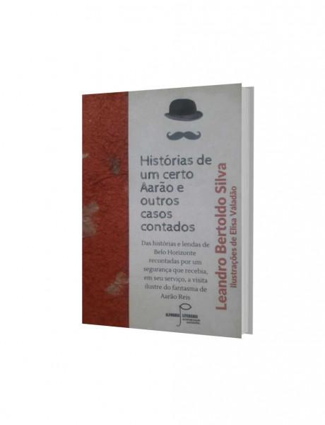 Capa de Histórias de um certo Aarão e outros casos contados - Leandro Bertoldo Silva