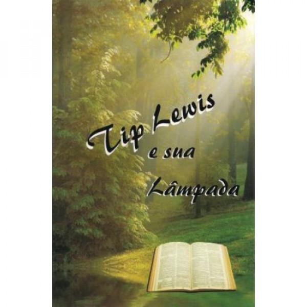 Capa de Tip Lewis e sua Lampada - Charles David Becker