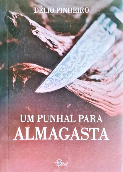 Capa de Um punhal para Almagasta - Délio Pinheiro